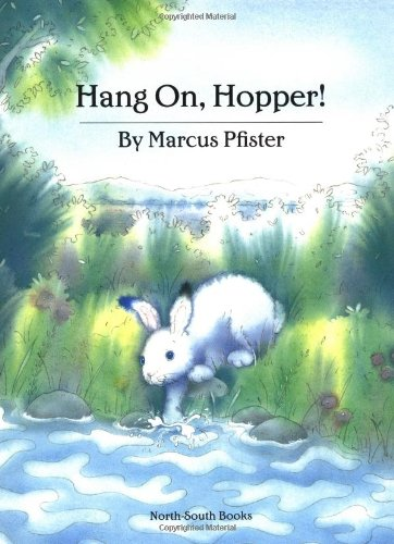 9781558587717: Hang On, Hopper! (North-South Paperback)