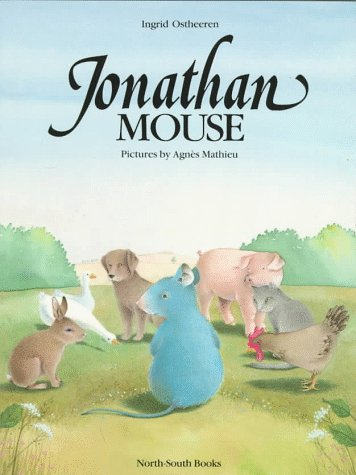 9781558587809: Jonathon Mouse (North-South Paperback)