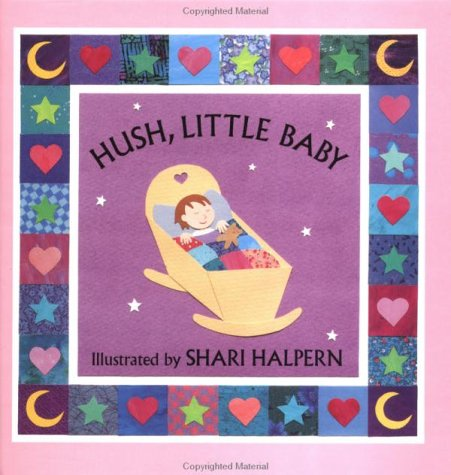 Hush Little Baby: Shari Halpern