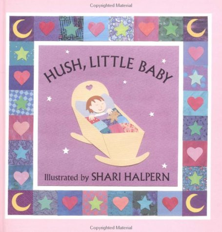 9781558588080: Hush Little Baby