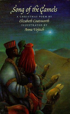 Song of the Camels: Elizabeth Coatsworth, Anna Vojtech