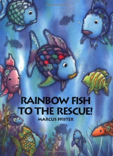 9781558588165: Rainbow Fish to the Rescue! Big Book