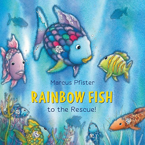 9781558588806: Rainbow Fish to the Rescue!