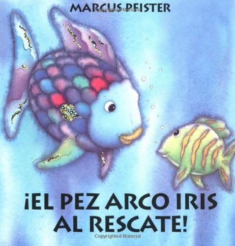 9781558588851: El pez Arco iris al Rescate (Spanish Edition)