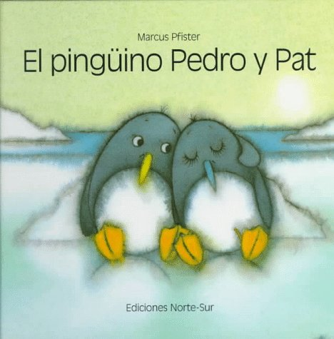 9781558588868: El pinguino Pedro y Pat (Spanish Edition)