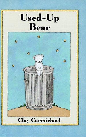 9781558589018: Used-Up Bear