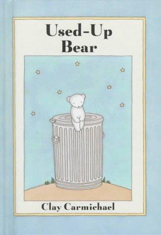 9781558589025: Used-Up Bear