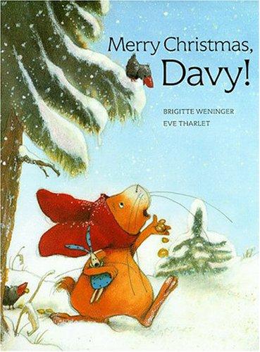 Merry Christmas Davy (9781558589803) by Brigitte Weninger; Eve Tharlet