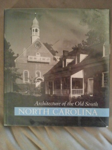 9781558590090: Architecture of the Old South: North Carolina