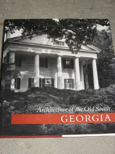 9781558590212: Architecture of the Old South: Georgia