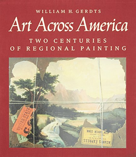 Art Across America: Two Centuries of Regional Painting