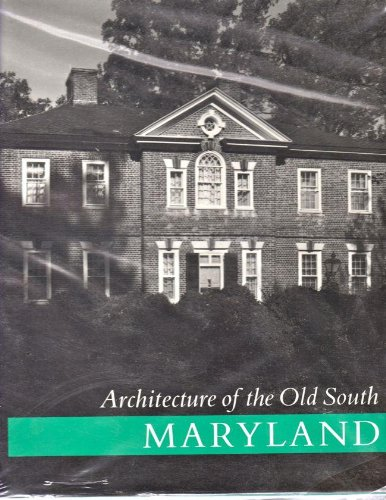 9781558590403: Architecture of the Old South: Maryland