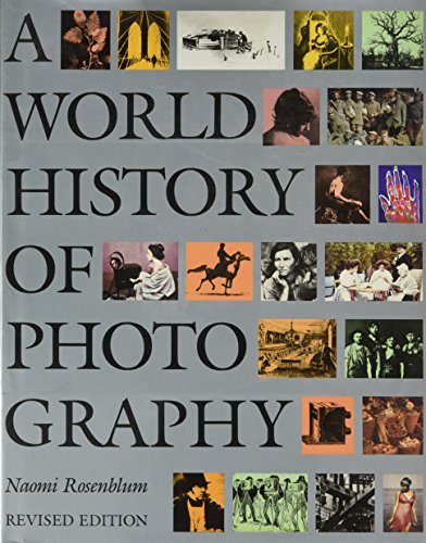 9781558590540: A World History of Photography