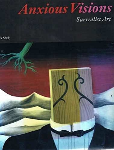 Anxious Visions. Surrealist Art.: Stich, Sidra.