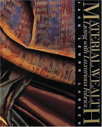 Material Wealth (9781558591127) by Jack Lenor Larsen