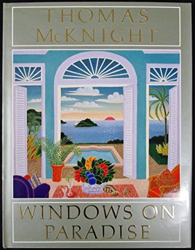 Thomas McKnight: Windows on Paradise: McKnight, Thomas