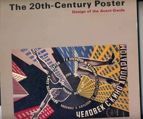 9781558591301: The 20Th-Century Poster: Design of the Avant-Garde