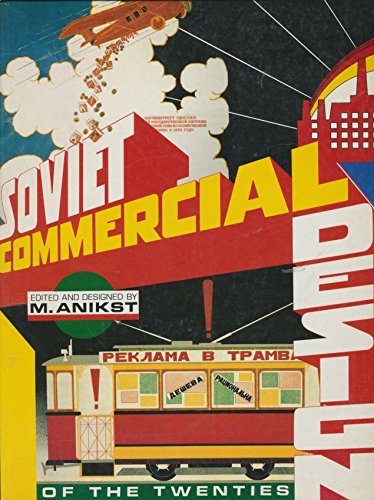9781558591523: Soviet Commercial Design of the 2
