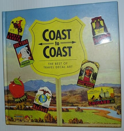 9781558591561: Coast to Coast: The Best of Travel Decal Art (Recollectibles)