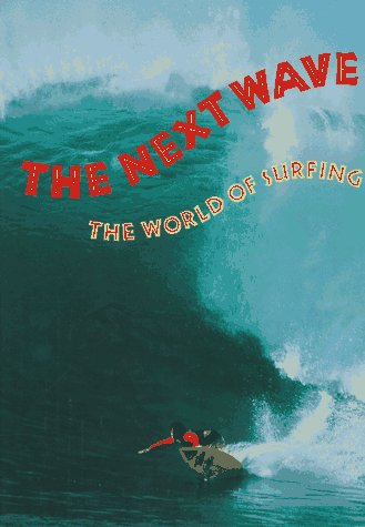The Next Wave: The World of Surfing