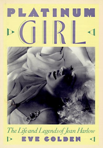 9781558592148: Platinum Girl: Life and Legends of Jean Harlow