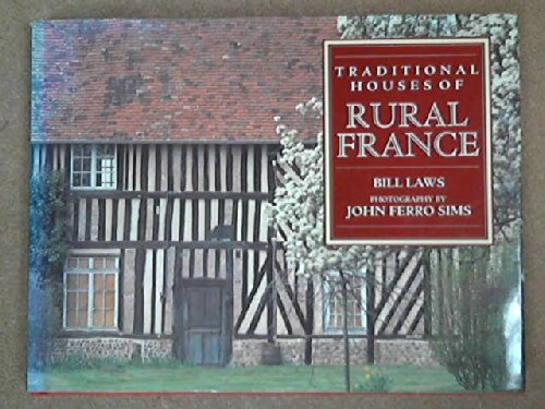 9781558592223: Traditional Houses of Rural France