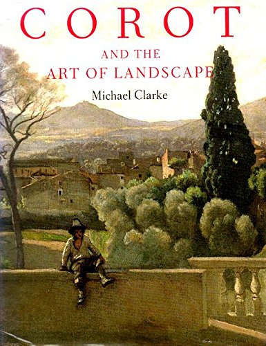 9781558592230: Corot and the Art of Landscape