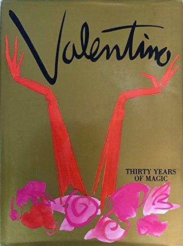9781558592377: Valentino: Thirty Years of Magic