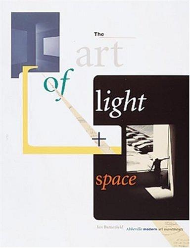 Art of Light & Space (Abbeville Modern Art Movements): Jan Butterfield