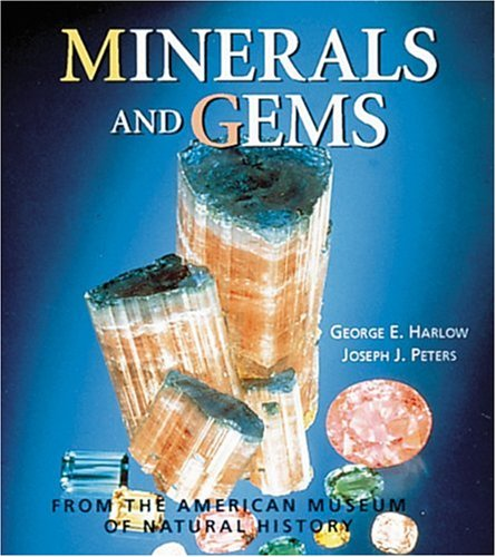 Minerals and Gems: From the American Museum of Natural History (Tiny Folios): George Harlow