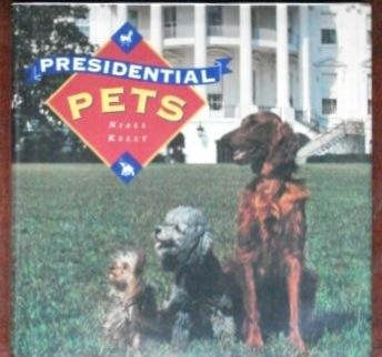 9781558593022: Presidential Pets