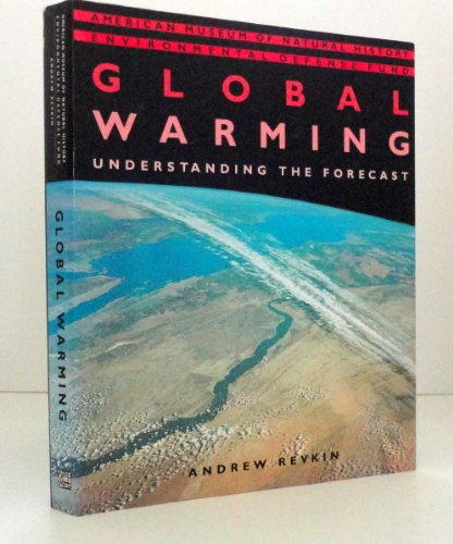 9781558593107: Global Warming: Understanding the Forecast