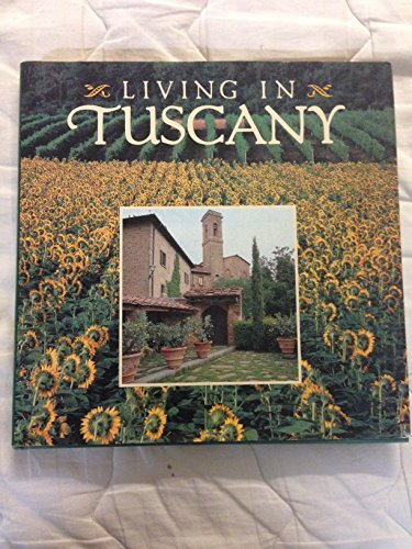 9781558593206: Living in Tuscany