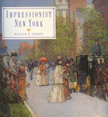 Impressionist New York: William H. Gerdts