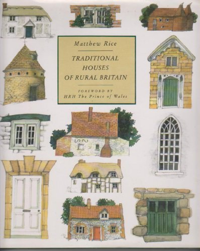 9781558593381: Traditional Houses of Rural Britain