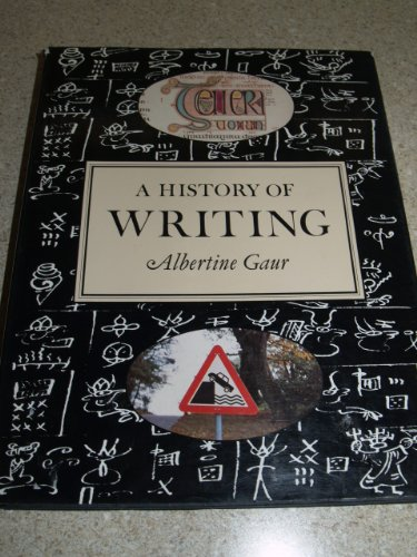 9781558593589: A History of Writing