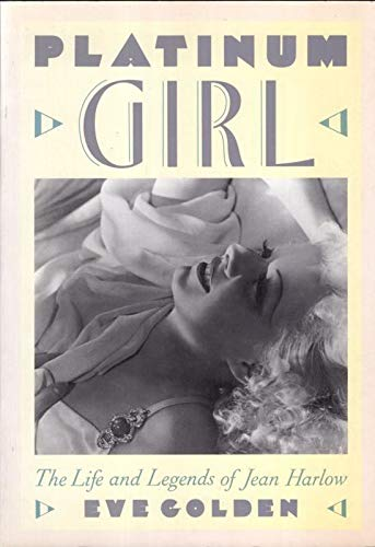 9781558594302: Platinum Girl: Life and Legends of Jean Harlow