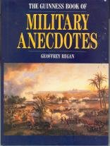 9781558594418: The Guinness Book of Military Anecdotes