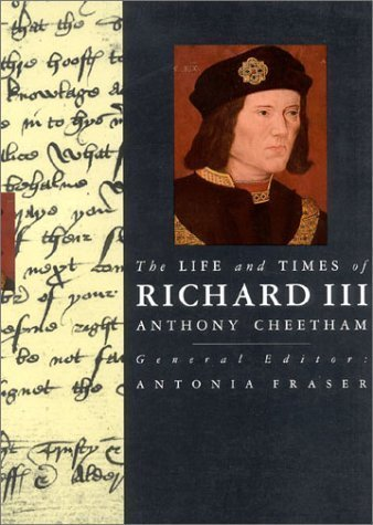 The Life and Times of Richard III (Kings and Queens of England Series): Cheetham, Anthony