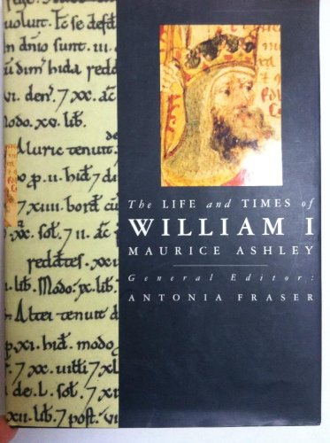 9781558594494: The Life and Times of William I (Kings and Queens of England Series)