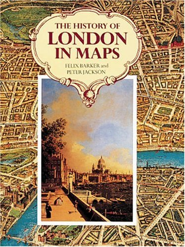 The History of London in Maps