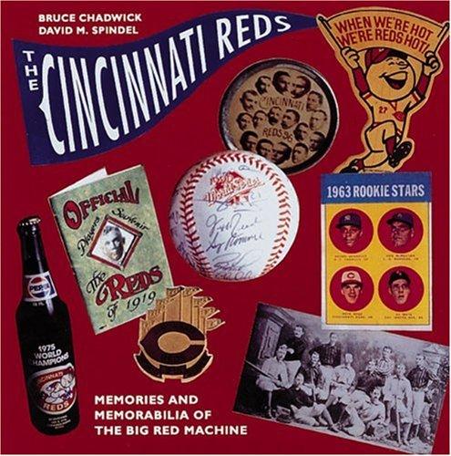 9781558595149: The Cincinnati Reds: Memories and Memorabilia of the Big Red Machine (Major League Memories)