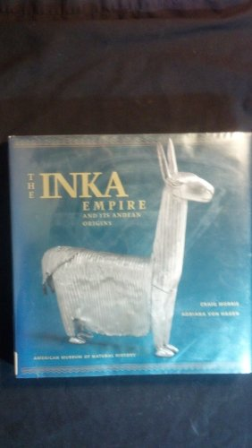 9781558595569: The Inka Empire and Its Andean Origins