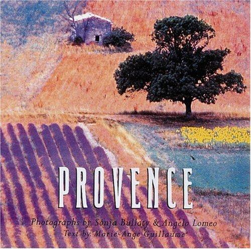 Provence: Bullaty, Sonja, Lomeo,