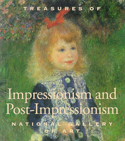 9781558595613: Treasures of Impressionsim and Post-Impressionism: National Gallery of Art (Tiny Folio)