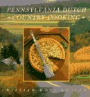 Pennsylvania Dutch Country Cooking [Publications of The Pennsylvania German Society Volume XXVII]...