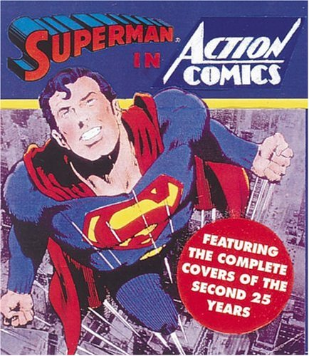 9781558596092: Superman in Action Comics: Volume 2, Featuring the Complete Covers of the Second 25 Years (Tiny Folios)