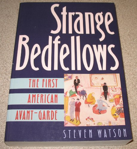 9781558596559: Strange Bedfellows: First American Avant-garde