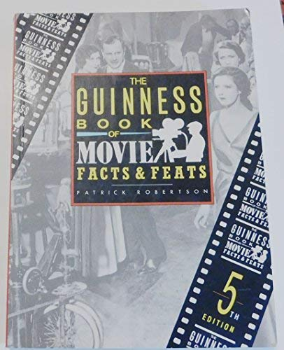 9781558596979: The Guinness Book of Movie: Facts & Feats (GUINNESS BOOK OF MOVIE FACTS AND FEATS)