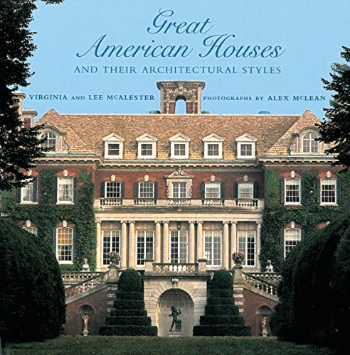9781558597501: Great American Houses and Their Architectural Styles